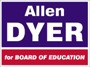 Allen Dyer for Board of Education